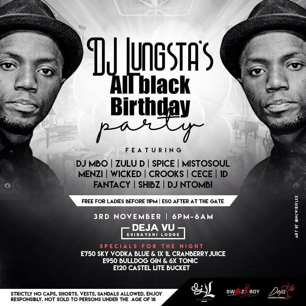 DJ Lungstas All Black Birthday Party