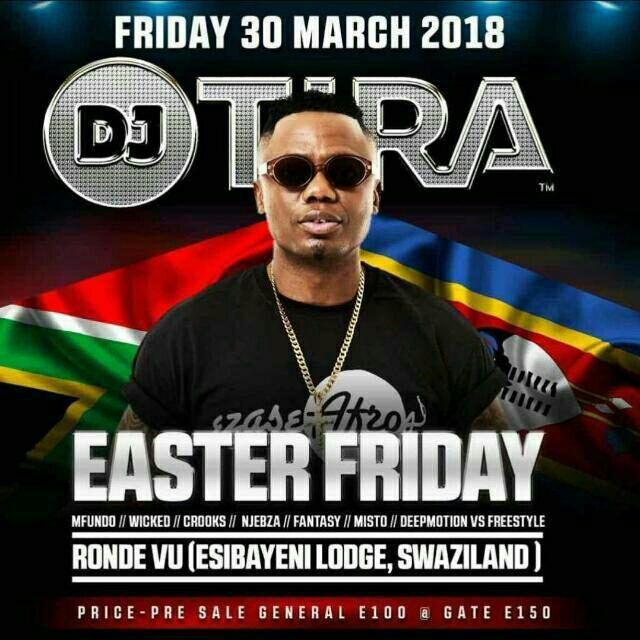 Easter Friday With DJ Tira