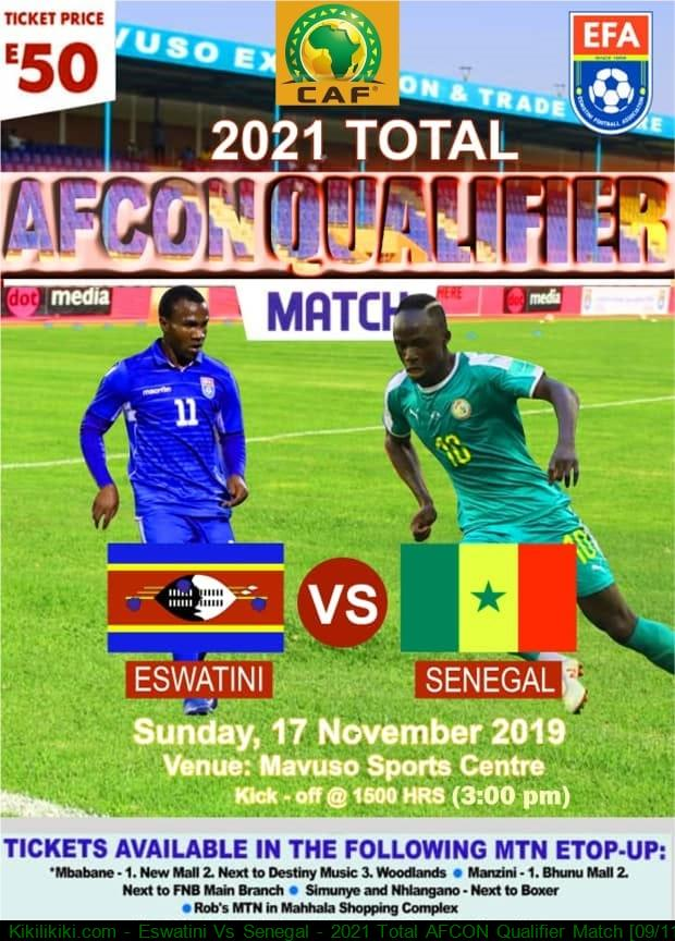 Eswatini Vs Senegal - 2021 Total AFCON Qualifier Match