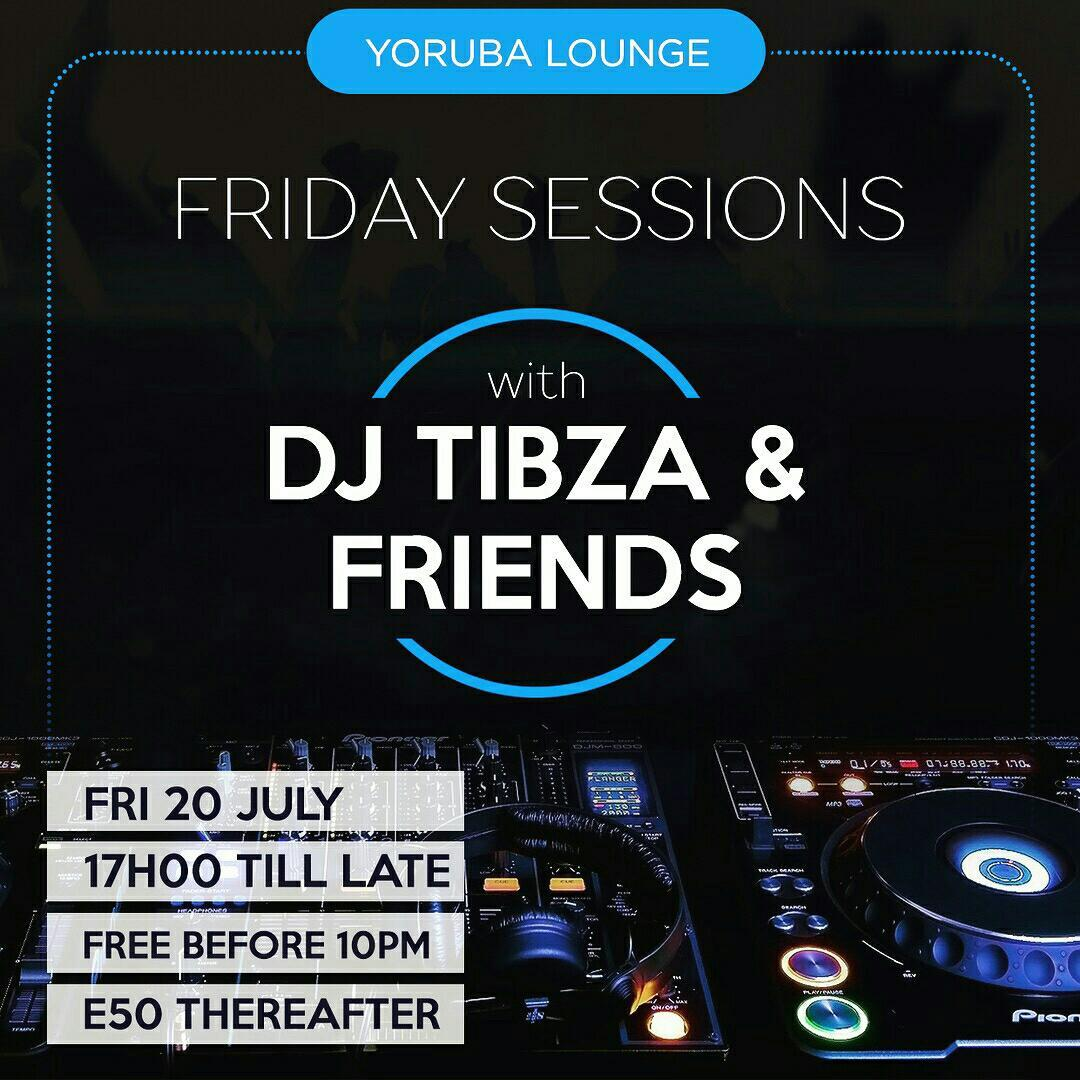 Friday Sessions With DJ Tibza And Friends