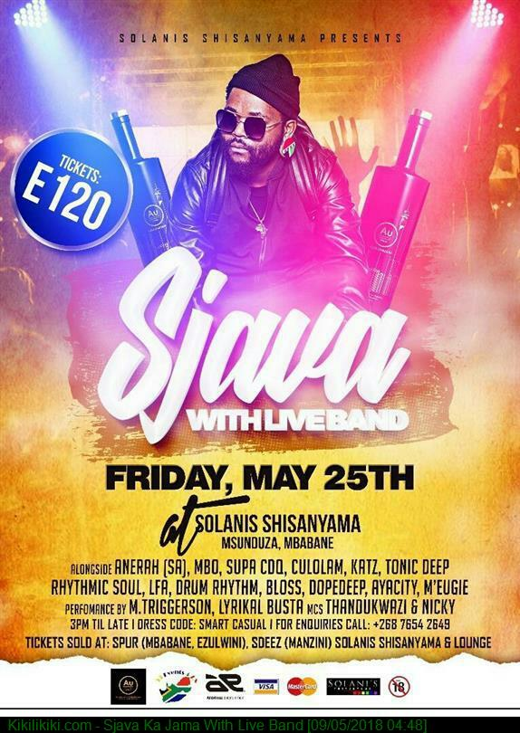 Sjava Ka Jama With Live Band