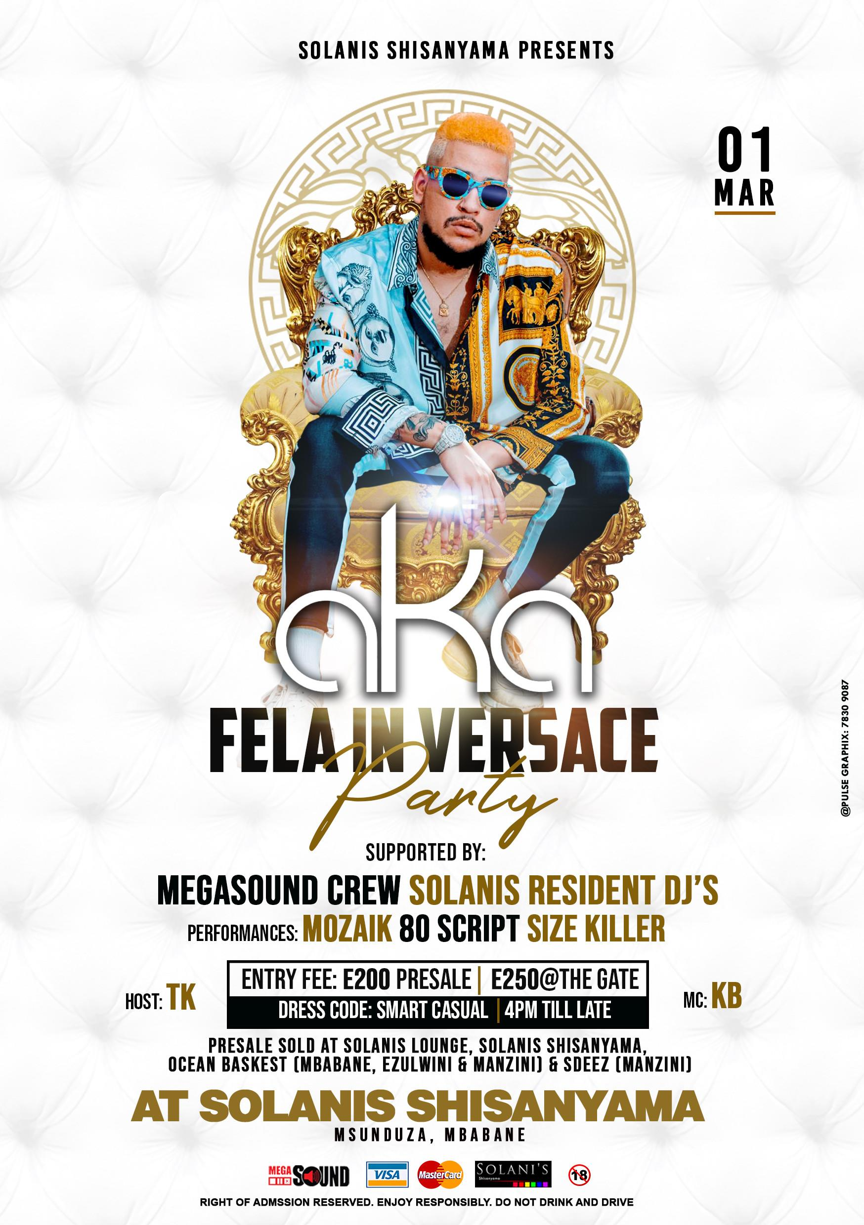 AKA - Fela In Versace Party Pic