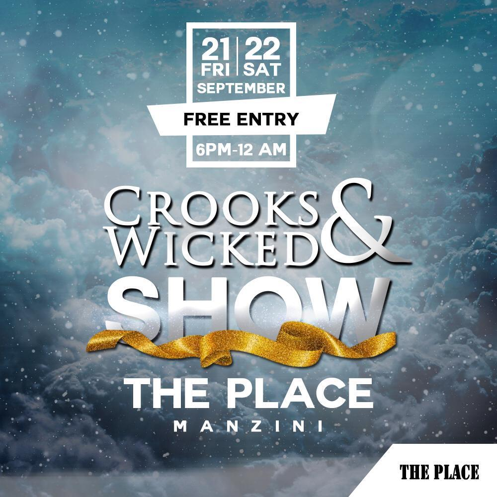 Crooks and Wicked Show