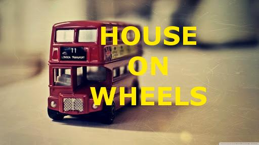 House On Wheels Pic