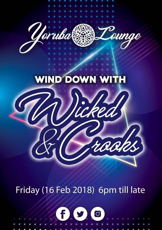 Wind Down With Wicked and Crooks