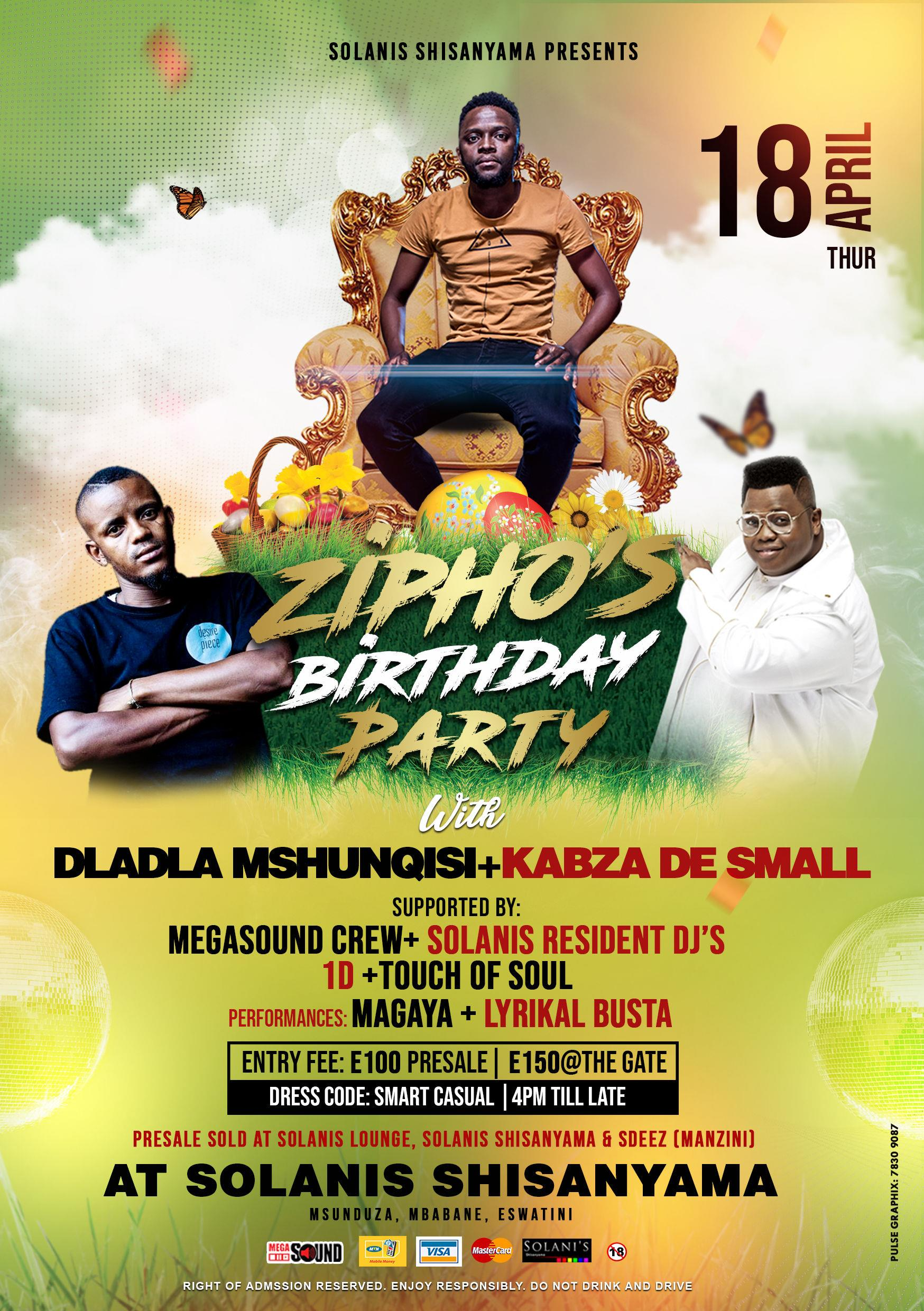 Ziphos Birthday Party with Dladla Mshunqisi and Kabza De Small